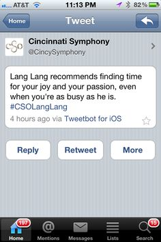 Cincinnati Symphony Orchestra and Lang Lang tweet about finding time for your passion.