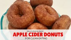 When it comes to amazing taste, no recipe beats these easy apple cider donuts! They are delicious and healthy, great for clean eating!