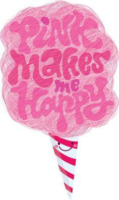 PINK makes me happy :)