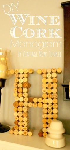 DIY Wine Cork Monogram, thinking about doing this for the wedding with dark corks from red wind, then can be used in our home!