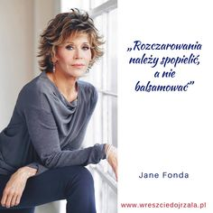 Motto, Jane Fonda, More Words, My Life, Woman, Quotes, Diy, Inspiration, Quotations