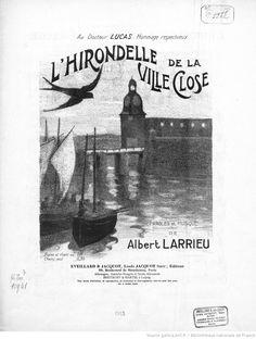 L'Hirondelle de la ville close. Paroles et musique de Albert Larrieu | Gallica