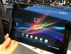 Demo en vídeo del 'tablet' Xperia Z de Sony      http://www.europapress.es/portaltic/gadgets/noticia-demo-video-tablet-xperia-sony-20130225153500.html