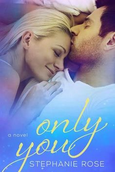Only You (Second Chances #2)