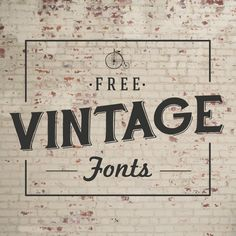 Font Must-Haves 004: Free Vintage Fonts | The Anastasia Co.