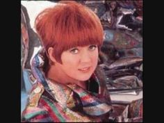 """""""You're My World"""" - Cilla Black - She was a cloakroom attendant at the Cavern Club in Liverpool when she was discovered by John Lennon ...She went on to become one of the most successful female performers in the U.K."""