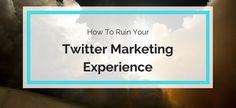 Twitter Marketing Experience