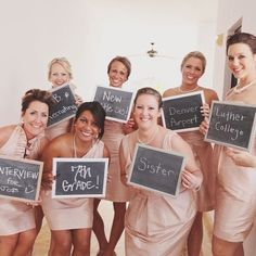take a picture of your bridesmaids holding up a sign that states how you met-cute :) or they could say what they are like sister, bridesmaid, maid of honor...