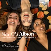 Lawes: New Old Albion by Il Caleidoscopio Ensemble