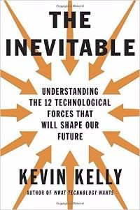 Booktopia has The Inevitable, Understanding the 12 Technological Forces That Will Shape Our Future by Kevin Kelly. Buy a discounted Hardcover of The Inevitable online from Australia's leading online bookstore. Books 2016, New Books, Good Books, Books To Read, Free Reading, Reading Lists, Book Lists, Reading Online, Books Online