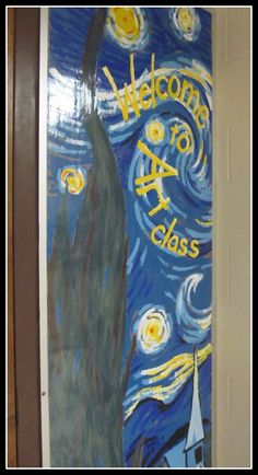 Painted Welcome Mural to Art Room elementary art class display bulletin board Van Gogh Starry Night Mural Painting, Mural Art, Art Classroom Door, Classroom Ideas, Classroom Signs, Art Room Doors, Art Rooms, Room Art, Art Room Posters