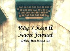 Why I Keep A Travel Journal Computer Keyboard, Compass, Bring It On, Journal, Travel, Viajes, Computer Keypad, Keyboard, Destinations