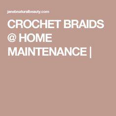 CROCHET BRAIDS @ HOME MAINTENANCE   Natural Beauty, Natural Hair Styles, Hair Cover, Hair Starting, Crochet Braids, Tea Tree Oil, Your Hair, Blog, Tee Tree Oil