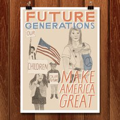 Future Generations: Our Children Make America Great by Jen Kruch