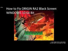 How to Fix ORIGIN RA2 Black Screen WINDOWS 10 64 Bit - YouTube