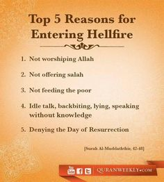 """Top 5 Reasons for Entering Hellfire: Qur'an Al-Muddaththir (The Cloaked One) >>> Those who enter Hellfire will be asked, """"What led you to this horrible place?"""" This is how they will answer. Islamic Qoutes, Islamic Teachings, Islamic Inspirational Quotes, Islam Religion, Islam Muslim, Islam Quran, Quran Verses, Quran Quotes, Alhamdulillah"""