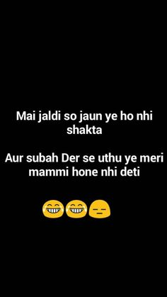 Ha ye to hai Funny Quotes In Hindi, Stupid Quotes, Desi Quotes, Funny Attitude Quotes, Sarcastic Quotes, True Quotes, Bff Quotes, Some Funny Jokes, Crazy Funny Memes