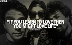 the beastie boys- If you learn to Love Then you might Love Life- Beastie Boys