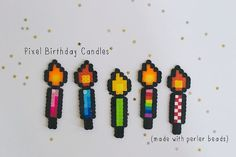 Pixel Birthday Candles made with perler beads by pcake. Cute idea for birthday card Perler Bead Designs, Hama Beads Design, Diy Perler Beads, Perler Bead Art, Pearler Beads, Melty Bead Patterns, Pearler Bead Patterns, Perler Patterns, Beading Patterns