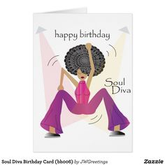 Soul Diva Birthday Card (bh006)