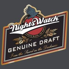 Game of Thrones Beer - Night's Watch Genuine Draft.