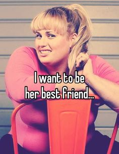 Rebel Wilson. Love her! she is one of the funniest people in the whole world. and the world is huge. she is definetely top 5 with melisaa mccarthy, trevor noah