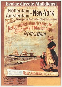 Holland America Line founded as the Nederlandsch-Amerikaansche Stoomvaart Maatschappij & offered its first trans-Atlantic crossing from New York to Rotterdam in 1872. Thousands of Dutch immigrants arrived in the U.S. with ships like these in the 19th & early 20th century. Poster, ca. 1880