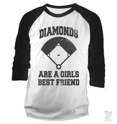 Diamonds Are A Girls Best Friend Baseball Shirt...Mommy, if you see this, I really want this shirt