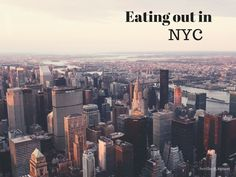 eating out in nyc
