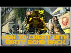 Dirty Bomb HACK - free credits, aimbot & more! - YouTube