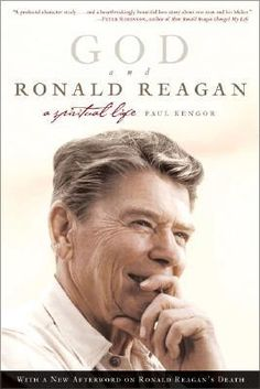 God and Ronald Reagan- A Spiritual Life by Paul Kengor http://www.bookscrolling.com/the-best-books-to-learn-about-president-ronald-reagan/