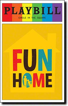 Fun Home Playbill Covers on Broadway - Information, Cast, Crew, Synopsis and Photos - Playbill Vault