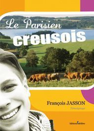 Le Parisien creusois de François JASSON