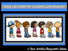 Bright Ideas Blog Hop: Using ABC Order For Excellent Line Behavior!