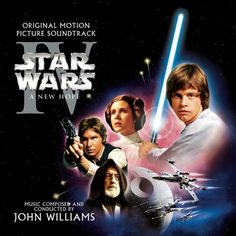 Star Wars - A New Hope - Composed & Conducted by John Williams