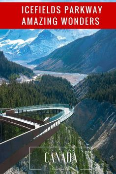 icefields parkway amazing wonders The Icefields Parkway | Discover the Canadian Rockies