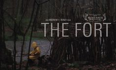 The Fort is a meditative short film about a young boy building a fort in the woods when a stranger appears, and offers to help.      THE FORT  Writer/Director - Andrew Renzi  Producers - Andrew Corkin (www.anuncorkedproduction.com), Brett Potter (www.calaveraUSA.com), Garrett Fennelly (www.actzerofilms.com)