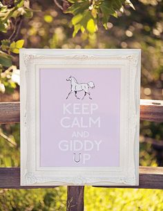 keep calm and giddy up