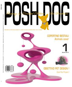 #magazine #Posh #Dog  #fashion