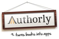 """Authorly.com: """"Turns books into apps."""""""