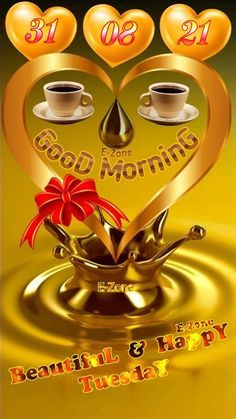 Good Morning Tuesday, Cute Good Morning, Good Morning Photos, Good Morning Flowers, Happy Tuesday, Gud Morning Wishes, Morning Greetings Quotes, Good Morning Messages, Morning Quotes