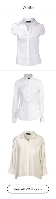 """""""White"""" by liorae ❤ liked on Polyvore featuring tops, blouses, shirts, blusas, cotton work shirts, dorothy perkins, work shirts, white shirt blouse, white cotton tops and white shirt"""
