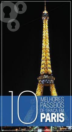 Veja aqui 10 passeios super baratos e até mesmo de graça em Paris. Confira ideias de quem já morou na capital da França e escreveu suas melhores descobertas.