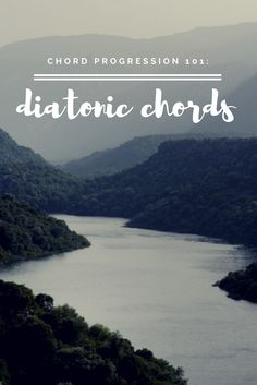 Do you know what diatonic chords are? | Modern Songstress Blog