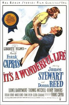 """A DAY in MOVIE HISTORY - Dec Christmas classic """"It's a Wonderful Life"""" film premiered in New York, directed by Frank Capra, starring James Stewart, Donna Reed and Lionel Barrymore. Movie Posters For Sale, Classic Movie Posters, Original Movie Posters, Classic Movies, 10 Film, Film Serie, Donna Reed, Vintage Movies, Vintage Posters"""