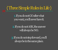 Just 3 simple rules for life.