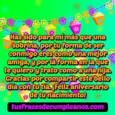 ▷ Mensajes de Feliz Cumpleaños para una【 SOBRINA y SOBRINO 】 Quotes For Birthday, Birthday Congratulations, Happy Birthday Text Message, Wish, Happy Day