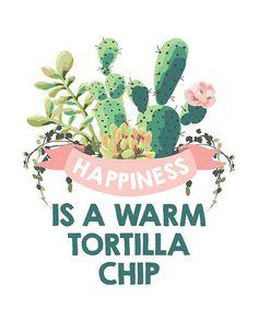 Glück ist eine warme Tortilla lustig inspirierend von PuffPaperCo
