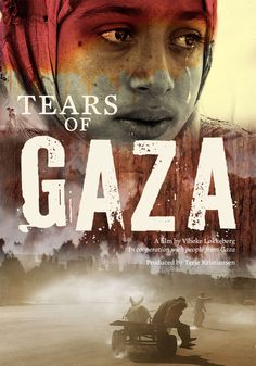 TEARS OF GAZA - Norwegian movie about 08/09 war. MUST SEE movie.