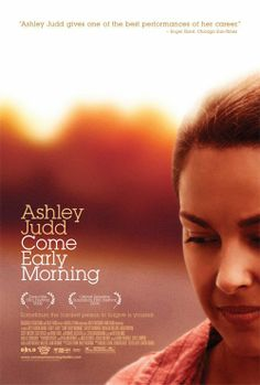 Come Early Morning (2006)